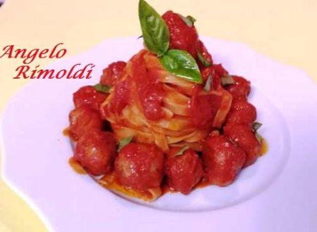 Lasagnette con Polpettine al Sugo di Pomodoro